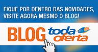 Visite Agora o Blog do TodaOferta